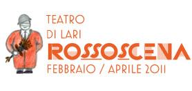 Rossoscena 2011 nel nuovo teatro di Lari
