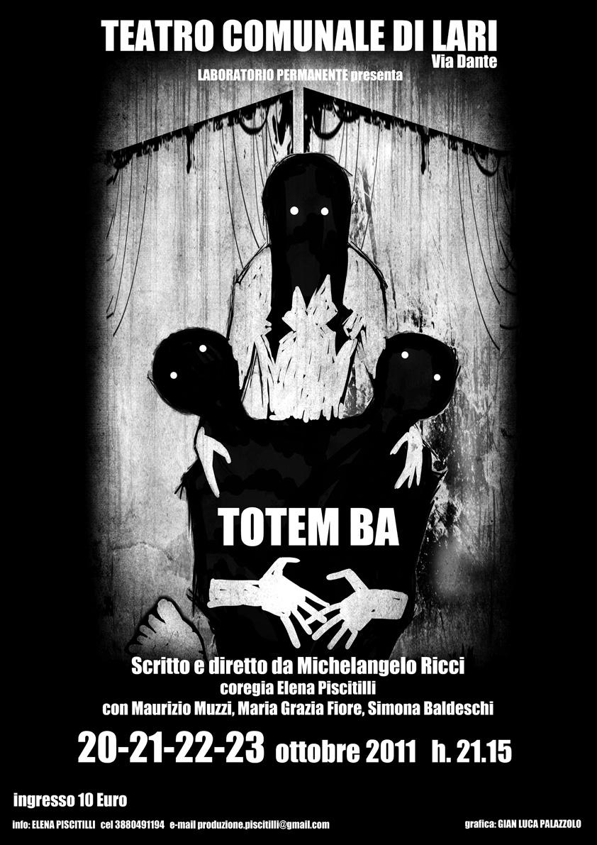 Il Totem Ba. Un comico dramma di Michelangelo Ricci