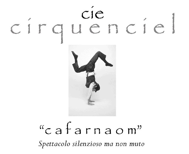 """Cafarnaom, clownerie, in """"Spettacolo silenzioso ma non muto"""""""