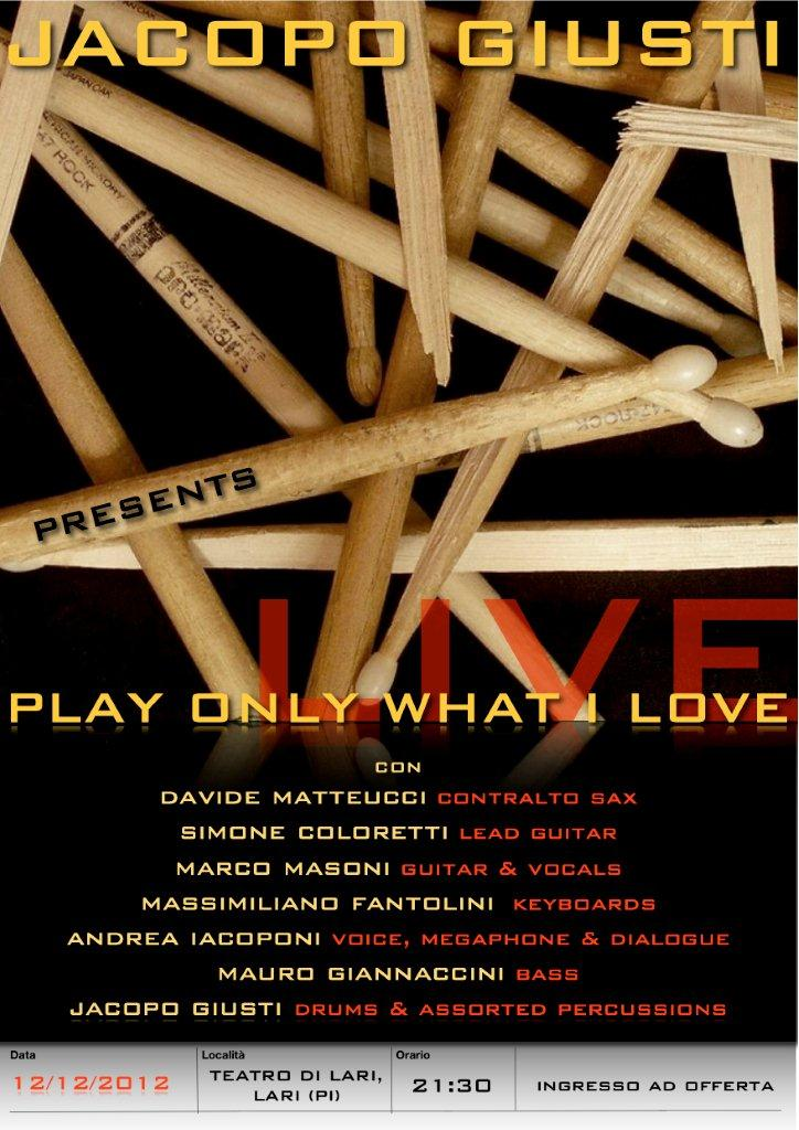 "Jacopo Giusti in ""Play Only What I Love"" – LIVE"