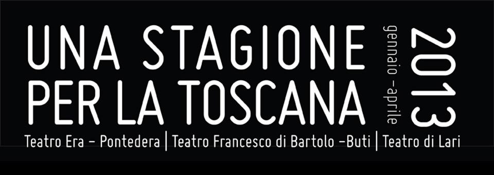 Una Stagione per la Toscana 2013