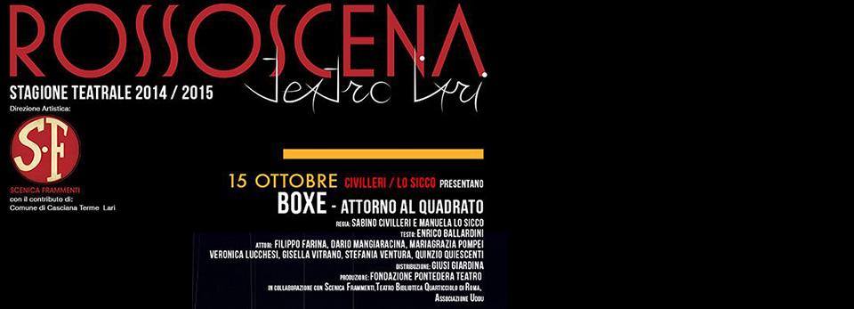 """Civilleri / Lo Sicco presentano """"Boxe – attorno al quadrato"""", 15/10"""